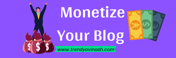 How to start a Blog In India-Monetize
