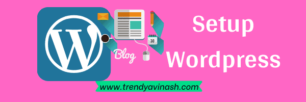 How to start a Blog in India-Wordpress Setup