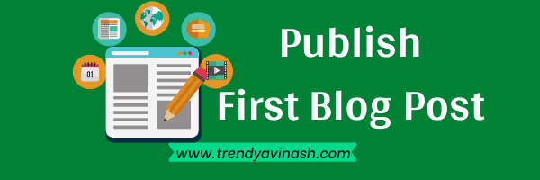 how to start a blog in India-Blog Publish