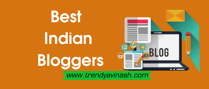 Top 10 Best Indian Bloggers
